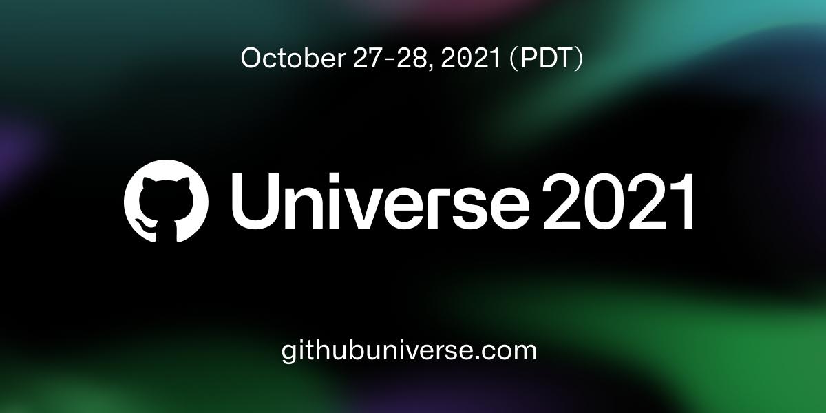 GitHub Universe 2021