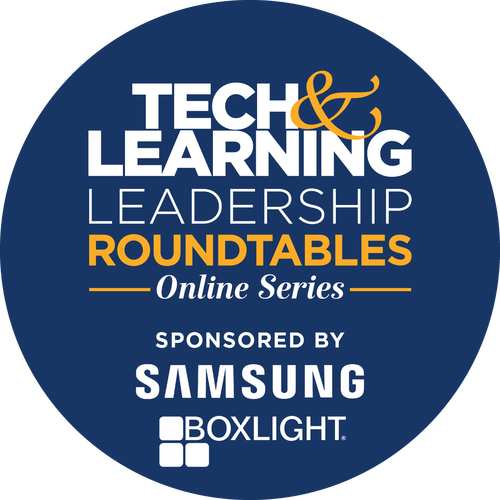 Tech & Learning Leadership Roundtable brought to you by Samsung & Boxlight