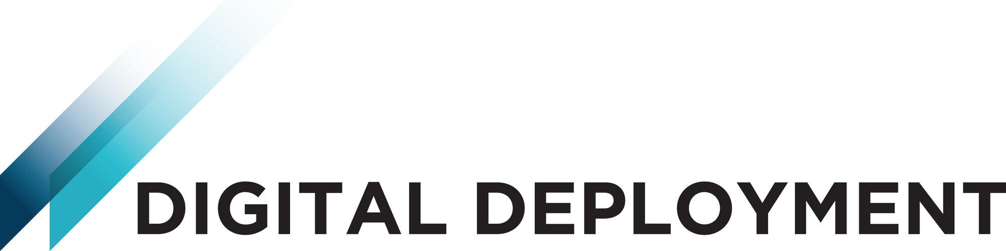 Digital Deployment