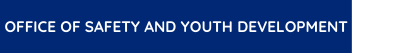 Office of Safety and Youth Development