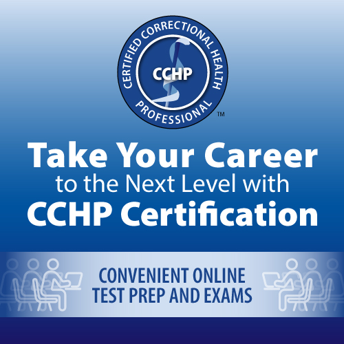 Certified Correctional Health Professionals (CCHP)