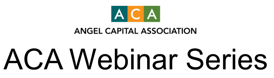 Angel Capital Association Webinar Series