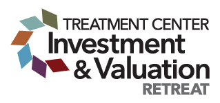 2018 Treatment Center Investment & Valuation Retreat