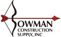 Bowman Construction Supply Inc.