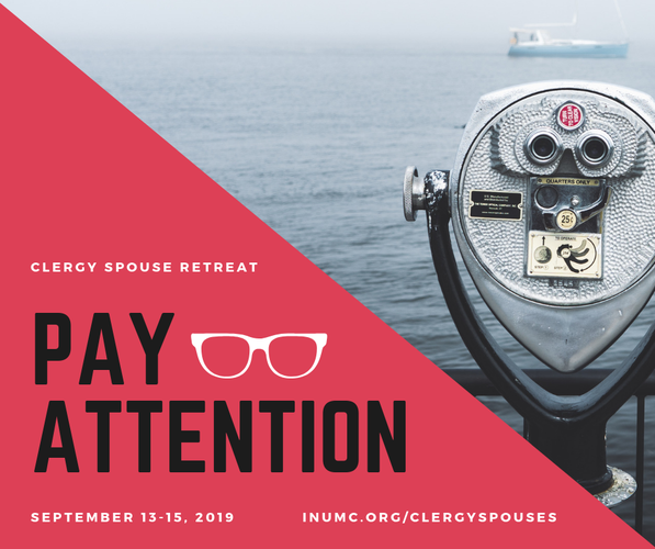 Pay Attention! 2019 Clergy Spouse Retreat