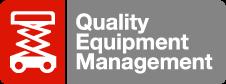 QUALITY EQUIPMENT MANAGEMENT (QEM)