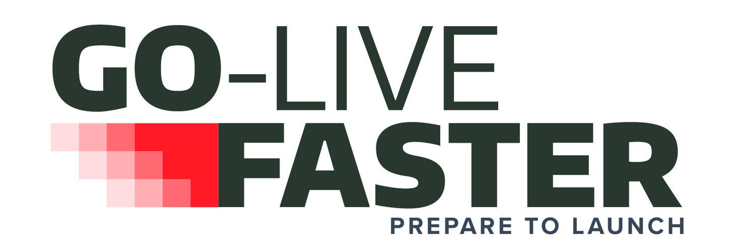 Go-Live Faster