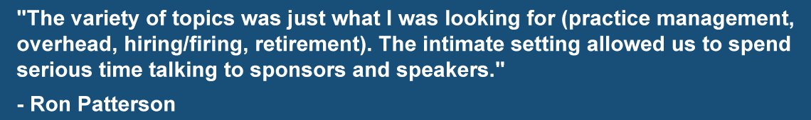 Principles of Practice Management Conference Attendee Testimonial