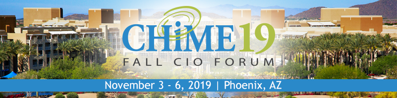 CHIME19 Fall CIO Forum