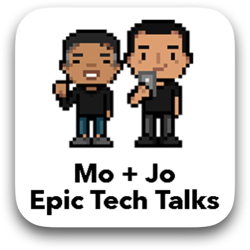 Mo + Jo Epic Tech Talks