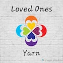 Loved Ones Yarn