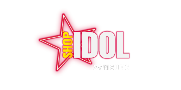 Shop Idol sponsored by Samsung