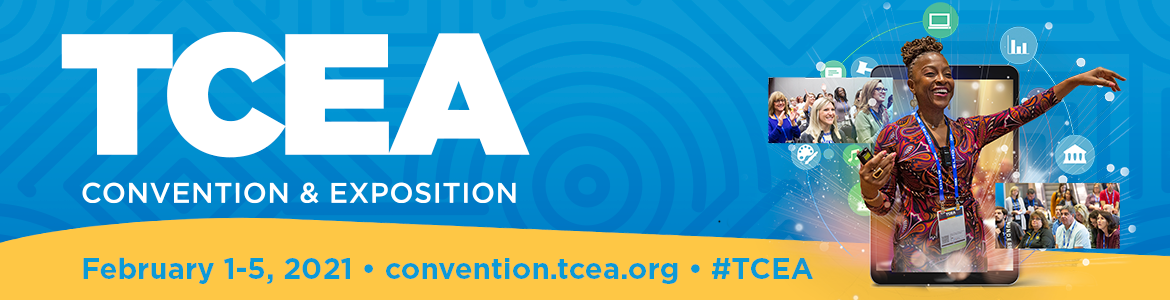 2021 TCEA Convention & Exposition