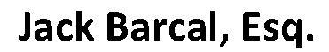 Jack Barcal, Esq.