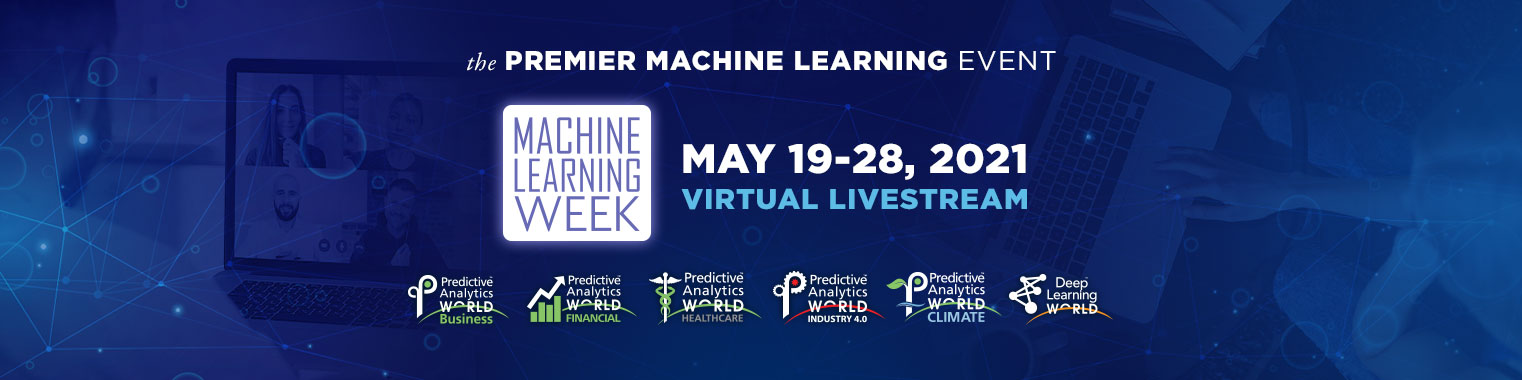 Machine Learning Week: Predictive Analytics World & Deep Learning World Virtual 2021