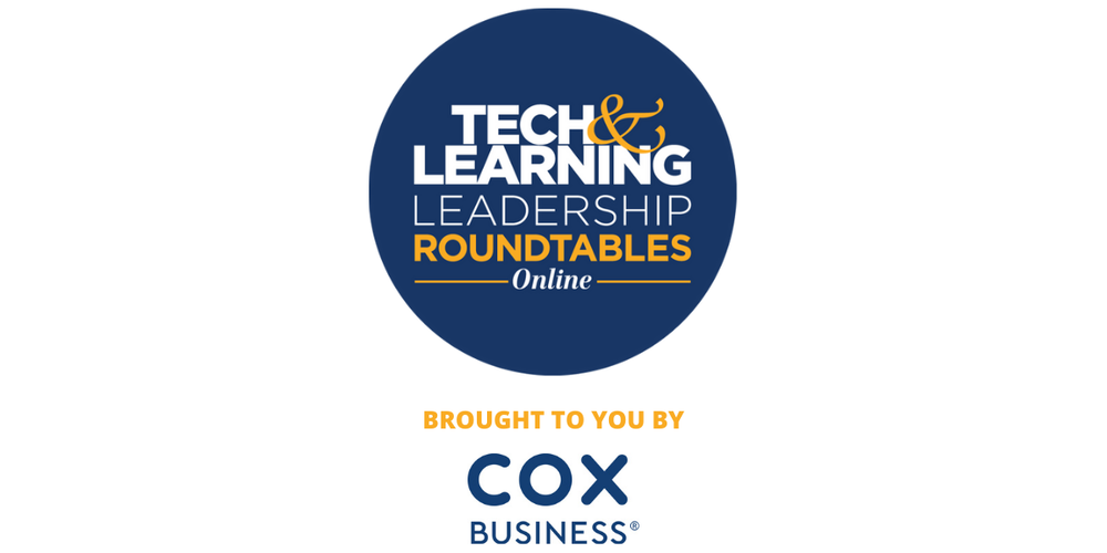 Tech & Learning  Leadership Roundtable - COX Feb 24