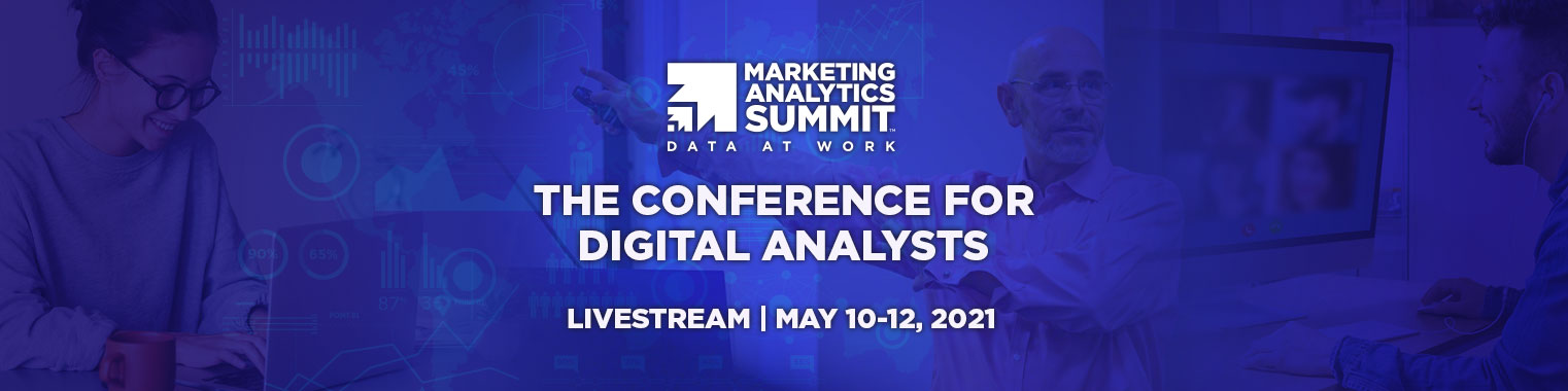 Marketing Analytics Summit Virtual 2021