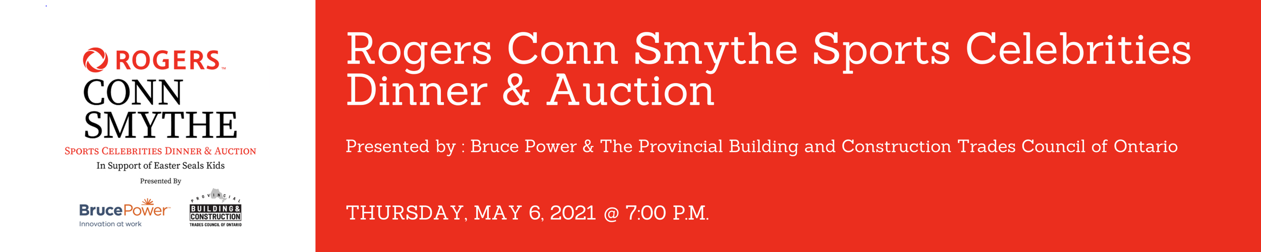The Rogers Conn Smythe Sports Celebrities Dinner and Auction